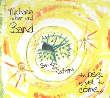 Michaela Huber - The best is yet to come
